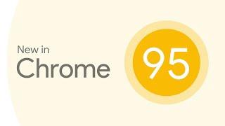 New in Chrome 95: URLPattern, the Eye Dropper API, new origin trials, and more!